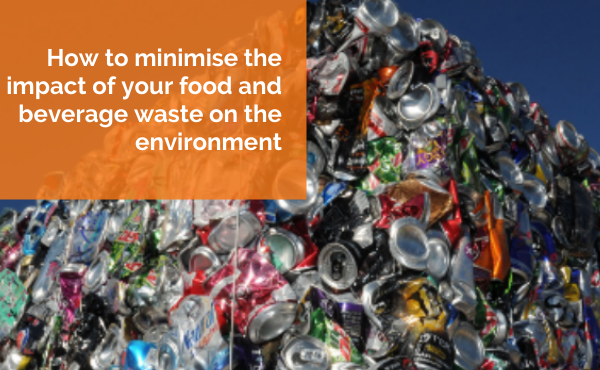How to minimise the impact of your food and beverage waste on the environment